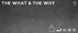 The What & The Why: Baptism