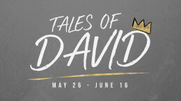 Tales of David: Week 3 (David & Bathsheba)