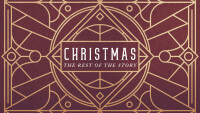 Christmas: The Rest Of The Story